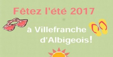 Fêtez l'été 2017 à Villefranche d'Albigeois
