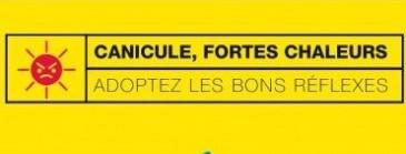 FORTES CHALEURS : PROTEGEZ-VOUS!