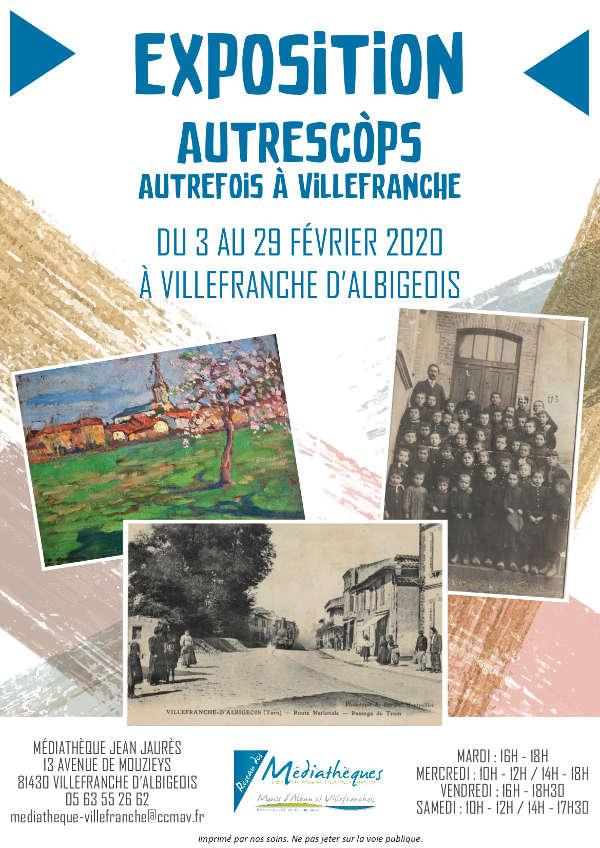 """Exposition """"Autrefois à Villefranche d'Albigeois"""""""